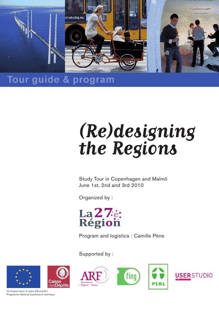 Tour guide & program                                                 (Re)designing                                        ...