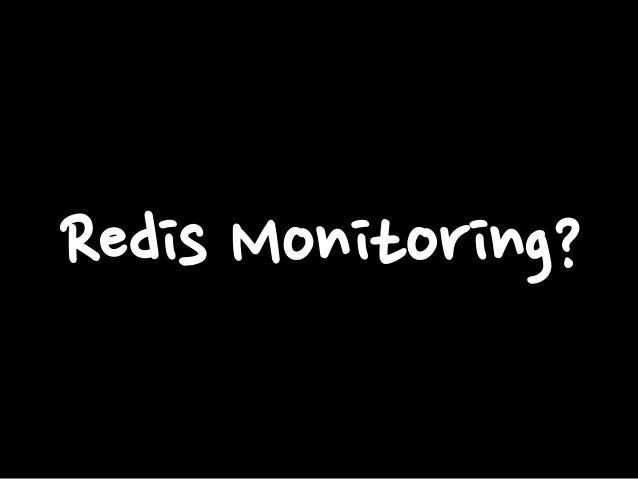 Redis Monitoring?
