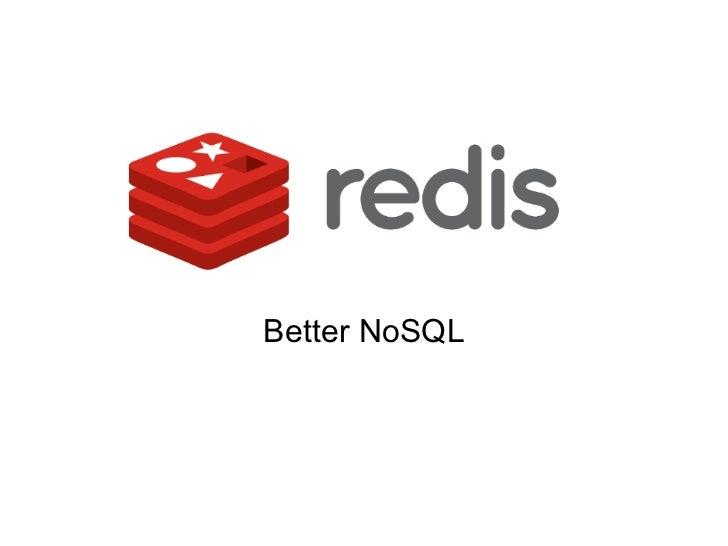 Better NoSQL