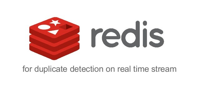 for duplicate detection on real time stream