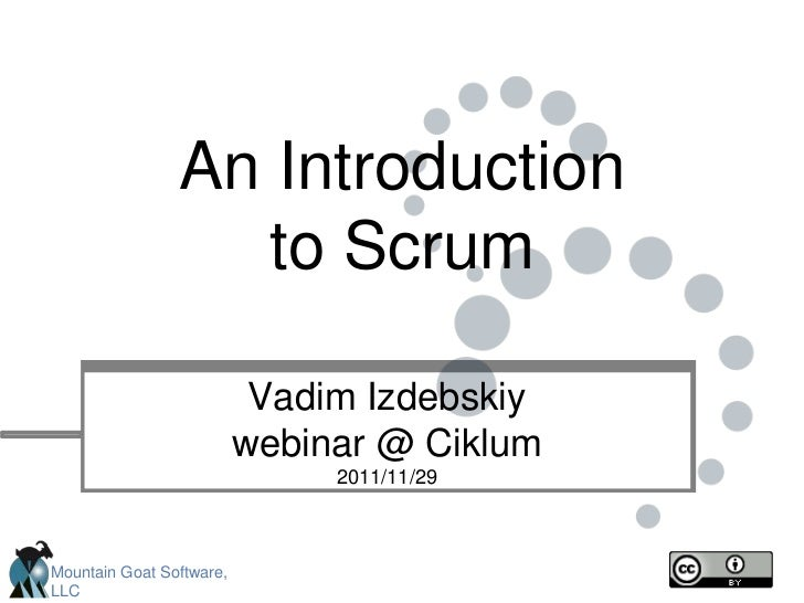 An Introduction                   to Scrum                           Vadim Izdebskiy                          webinar @ Ci...
