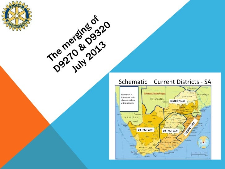 Schematic – Current Districts - SASchematic isillustrative onlyof current clubs                                          D...