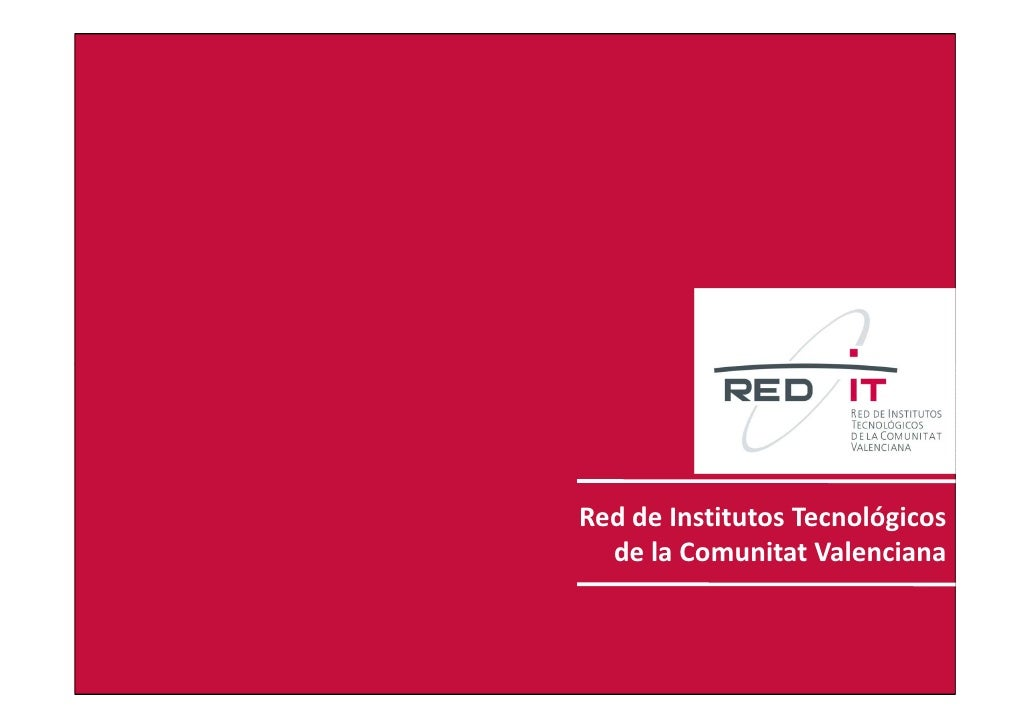Redit        Red de Institutos Tecnológicos          de la Comunitat Valenciana