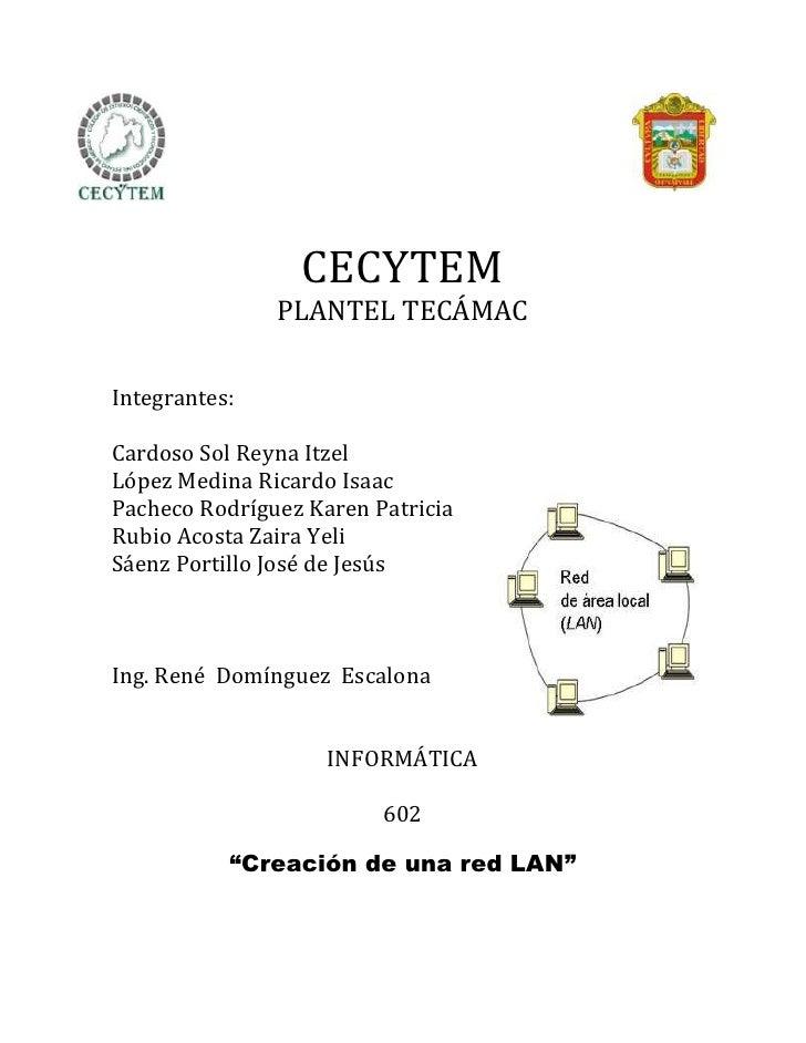 CECYTEM               PLANTEL TECÁMACIntegrantes:Cardoso Sol Reyna ItzelLópez Medina Ricardo IsaacPacheco Rodríguez Karen ...