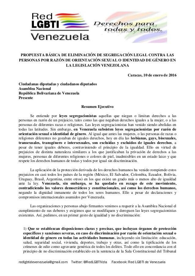 redlgbtidevenezuela@gmail.com Twitter: @RedLGBTIVzla Facebook: Red LGBTI de Venezuela PROPUESTA BÁSICA DE ELIMINACIÓN DE S...