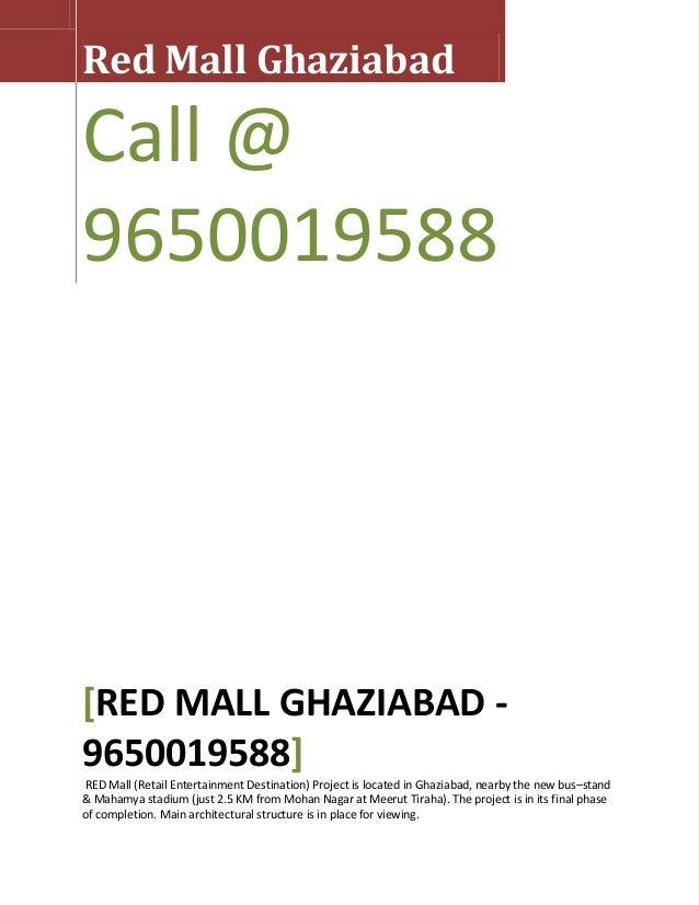 Red Mall GhaziabadCall @9650019588[RED MALL GHAZIABAD -9650019588]RED Mall (Retail Entertainment Destination) Project is l...