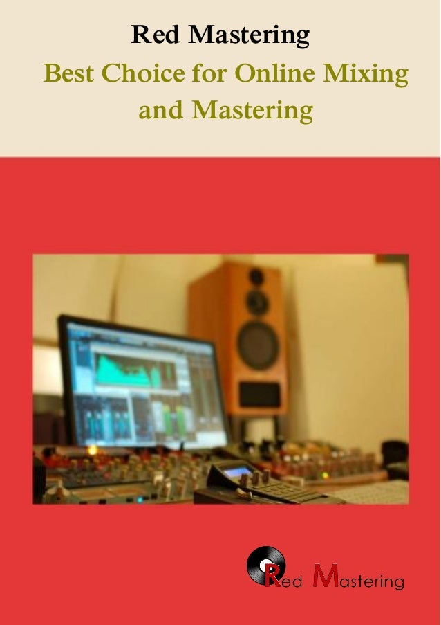Red Mastering Best Choice for Online Mixing and Mastering