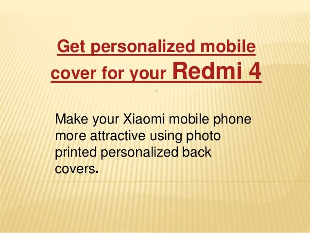on sale 90883 9d76f Now, get Redmi 4 back cover printed online at Printland