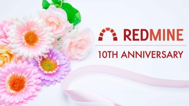 Redmine 10周年記念 10年ふりかえり Slide 1