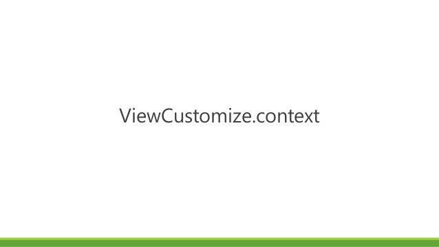 ViewCustomize.context