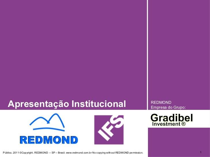 Apresentação Institucional REDMOND  Empresa do Grupo:
