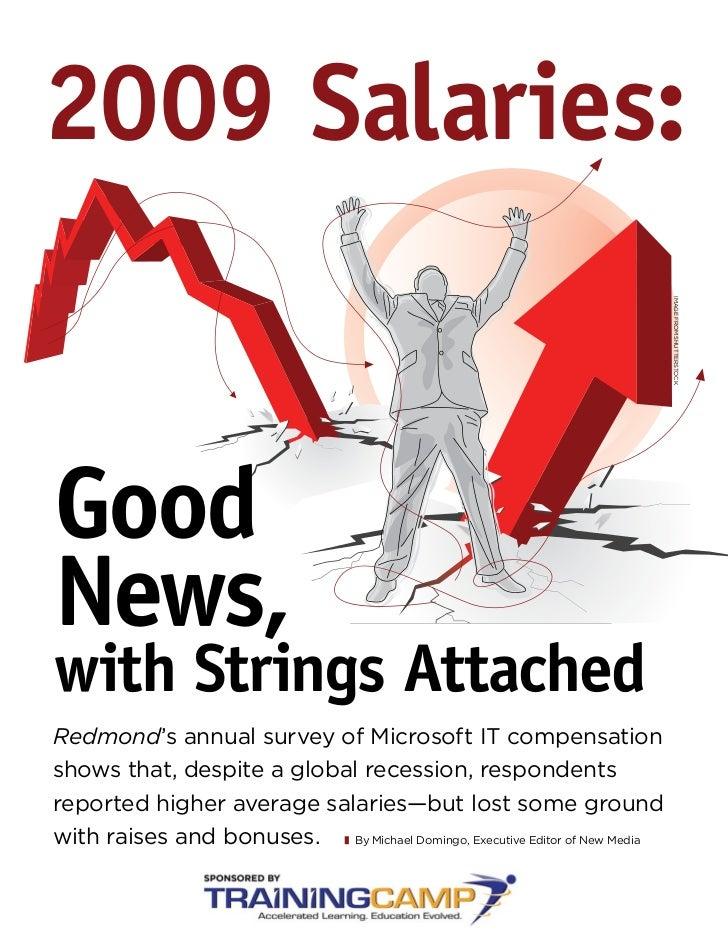 2009 Salaries:                                                                               IMAGE FROM SHUTTERSTOCKGoodNe...