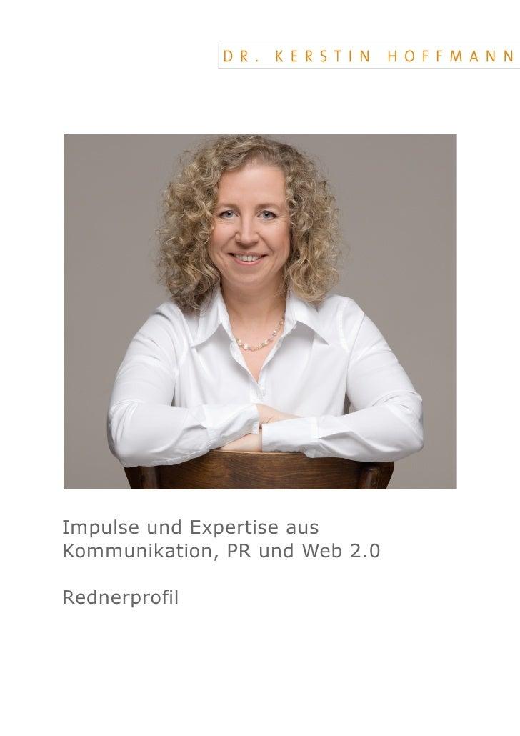 Impulse und Expertise aus Kommunikation, PR und Web 2.0  Rednerprofil