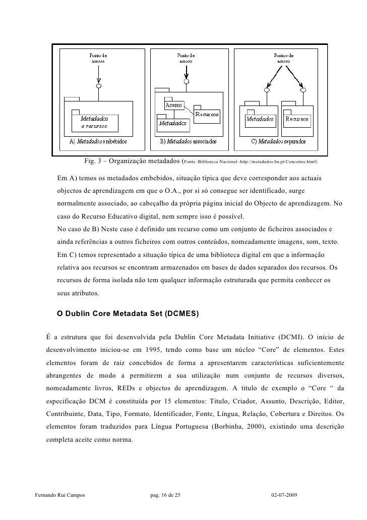 Fig. 3 – Organização metadados (Fonte :Biblioteca Nacional -http://metadados.bn.pt/Conceitos.html)          Em A) temos os...