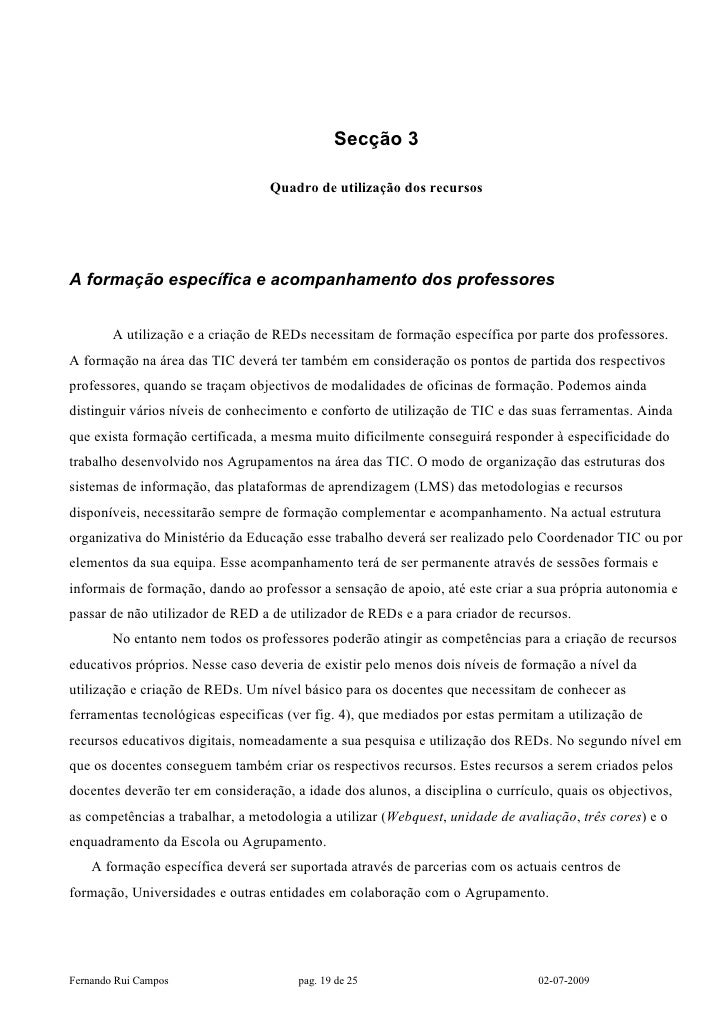 Secção 3                                    Quadro de utilização dos recursos     A formação específica e acompanhamento d...