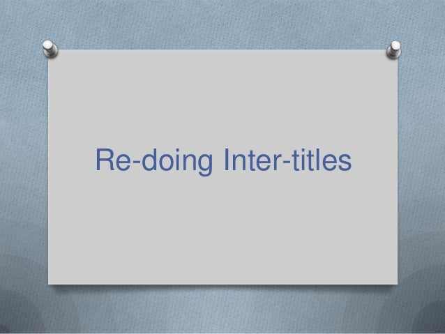 Re-doing Inter-titles