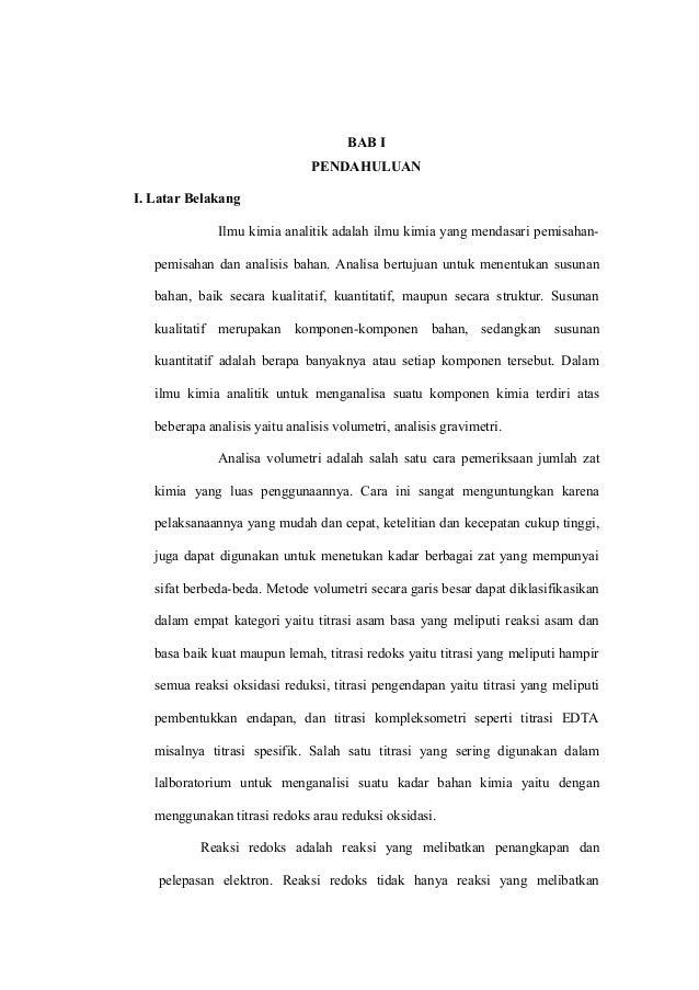 BAB I PENDAHULUAN I. Latar Belakang Ilmu kimia analitik adalah ilmu kimia yang mendasari pemisahanpemisahan dan analisis b...