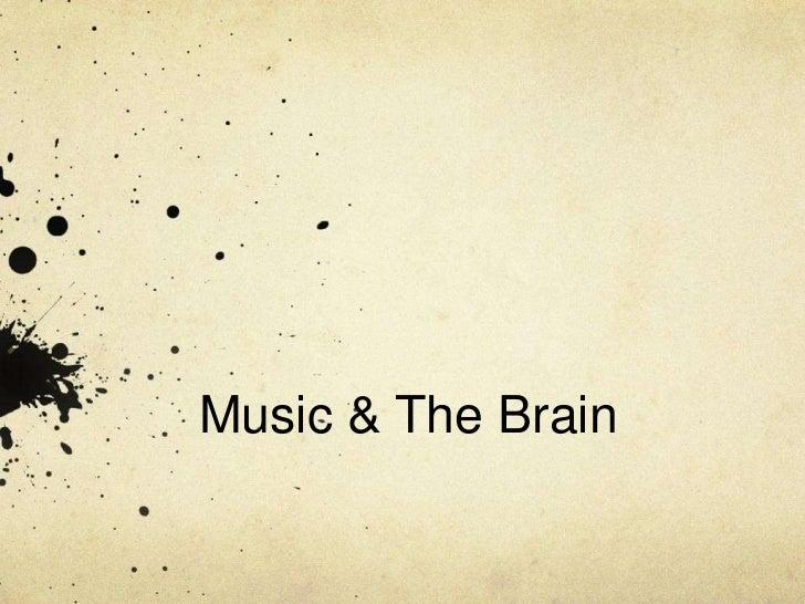 Music & The Brain<br />