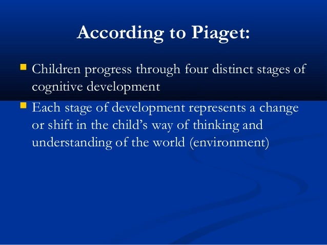 cognitive development according to piaget