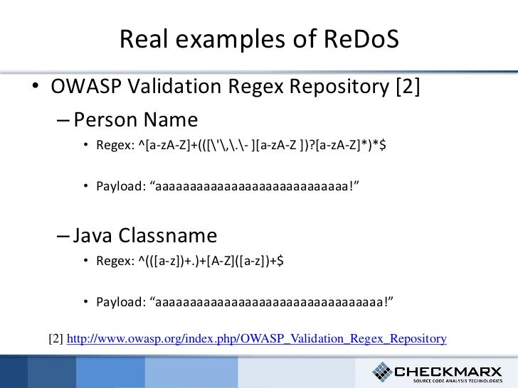 ReDoS - Regular Expression Denial Of Service Attacks