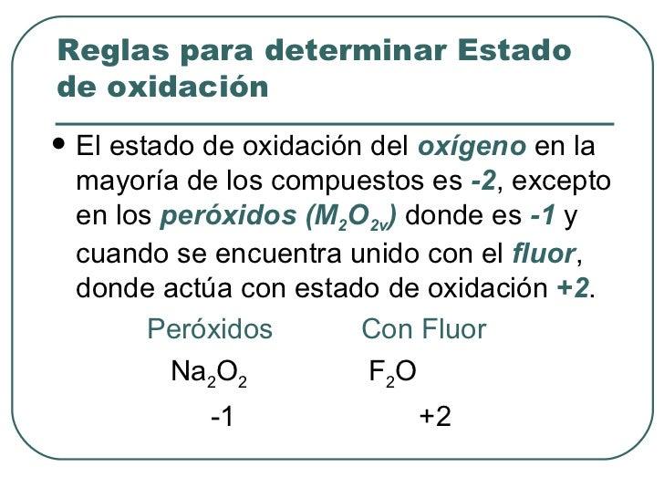 <ul><li>El estado de oxidación del  oxígeno  en la mayoría de los compuestos es  -2 , excepto en los  peróxidos (M 2 O 2v ...