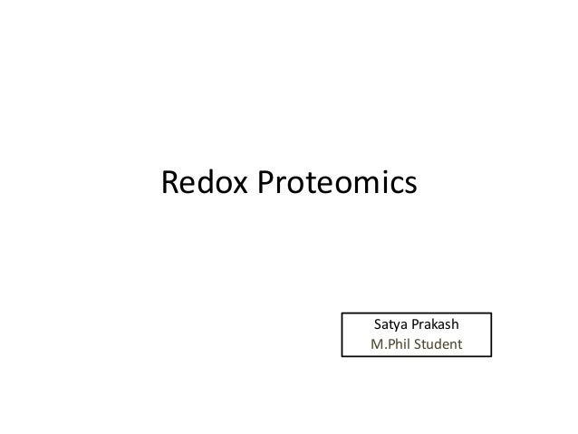 Redox Proteomics Satya Prakash M.Phil Student