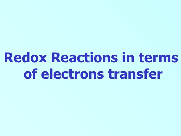 Redox Reactions in terms  of electrons transfer