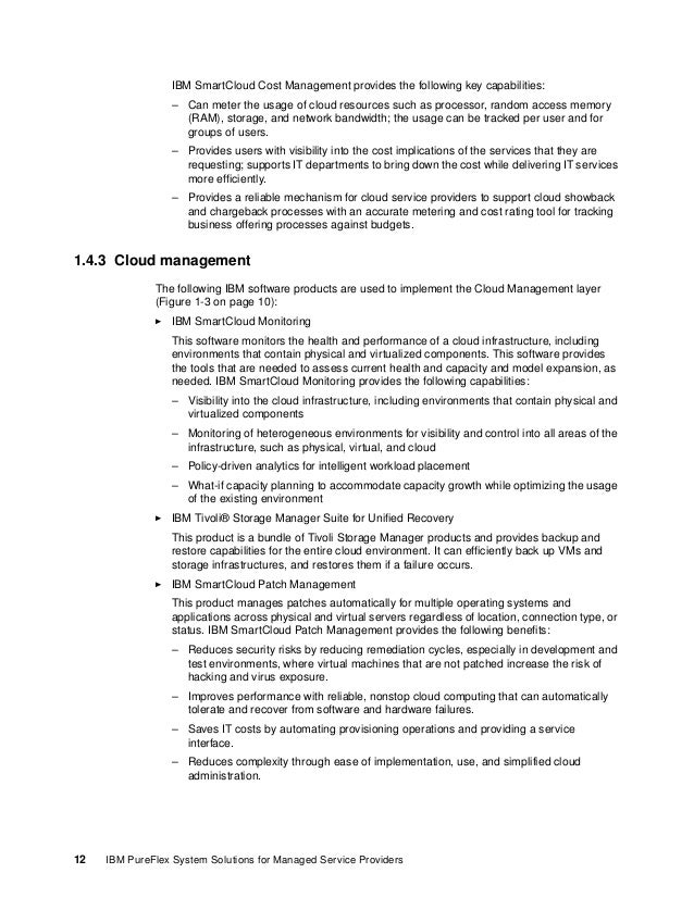 Chapter 1. Managed and cloud services 13 1.4.4 IT Service Management The IBM SmartCloud Control Desk software components a...