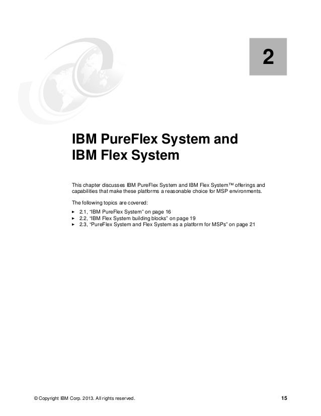 16 IBM PureFlex System Solutions for Managed Service Providers 2.1 IBM PureFlex System To meet today's complex and changin...