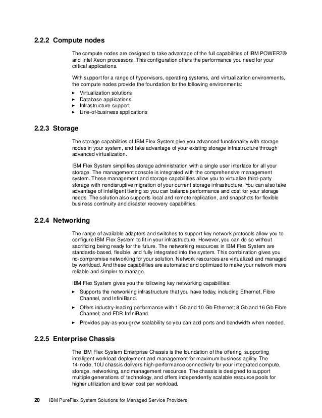 Chapter 2. IBM PureFlex System and IBM Flex System 21 2.3 PureFlex System and Flex System as a platform for MSPs IBM PureF...