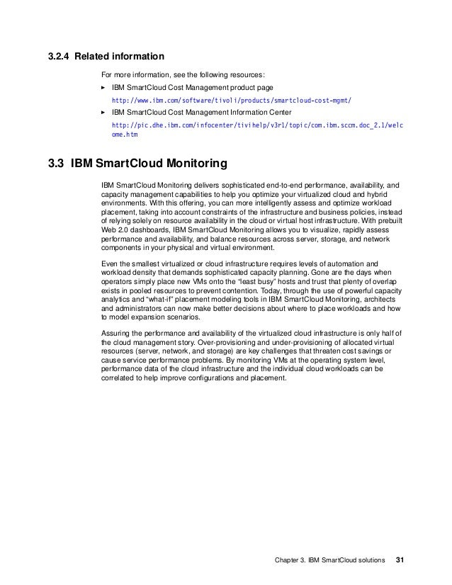 32 IBM PureFlex System Solutions for Managed Service Providers 3.3.1 Solution value Performance monitoring and reporting a...