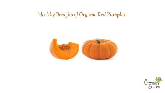 Healthy Benefits of Organic Red Pumpkin