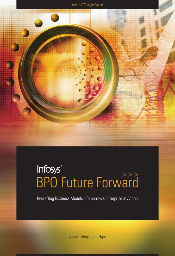 Inside: 7 Thought PapersBPO Future ForwardRedrafting Business Models - Tomorrow's Enterprise in Action                  ww...