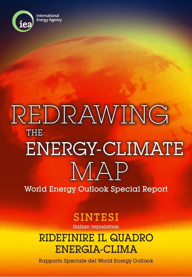 Rapporto Speciale del World Energy OutlookItalian translationSINTESIRIDEFINIRE IL QUADROENERGIA-CLIMAWorld Energy Outlook ...