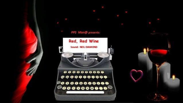 Sound: NEIL DIAMOND Red, Red Wine