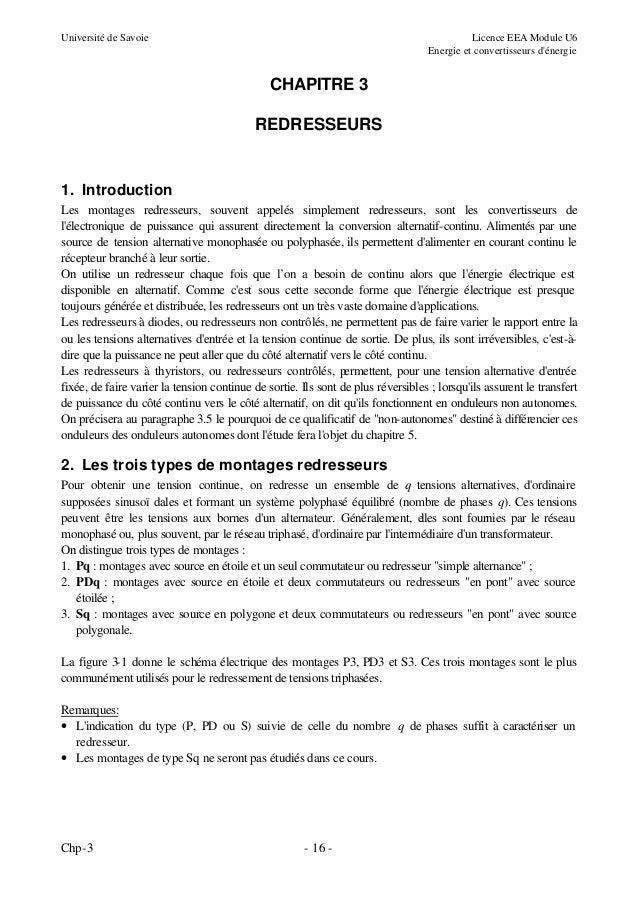 Université de Savoie  Licence EEA Module U6 Energie et convertisseurs d'énergie  CHAPITRE 3 REDRESSEURS  1. Introduction L...