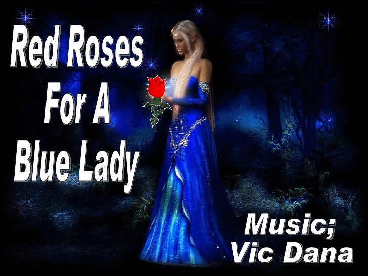 Red Roses For A Blue Lady Music; Vic Dana