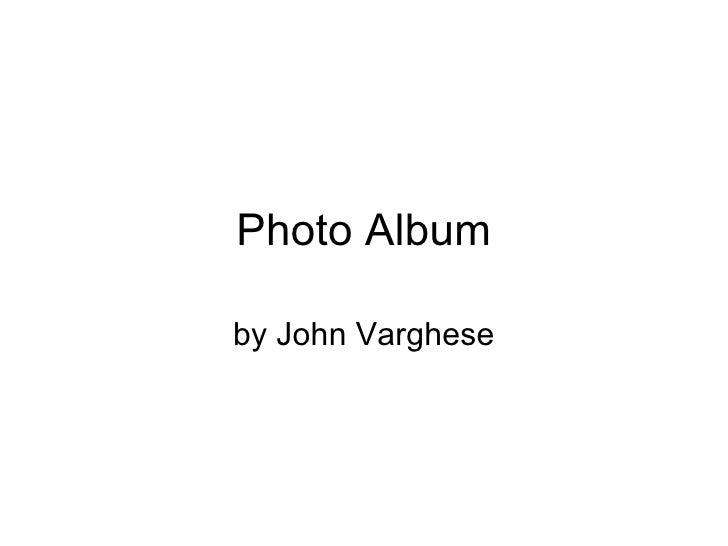 Photo Album by John Varghese