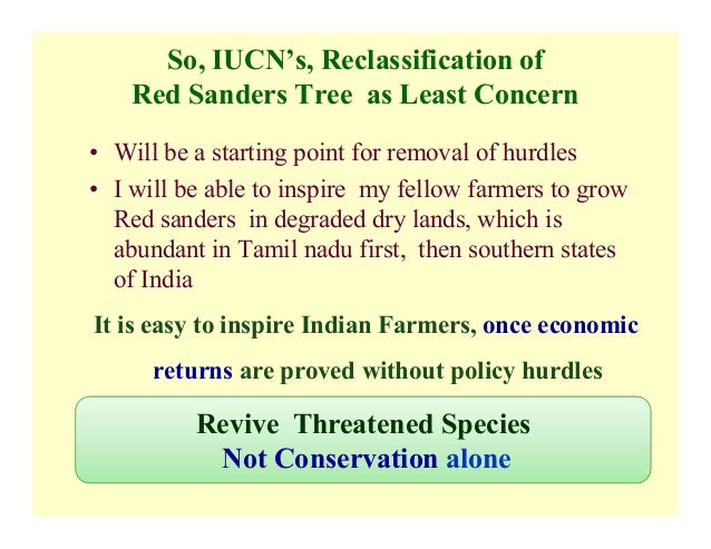 Red sanders is not an Endangered Species  Representation to IUCN by…