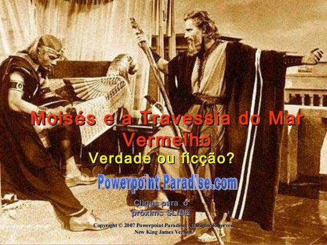 Moisés e a Travessia do Mar         Vermelho     Verdade ou ficção?                     Clique para o                     ...