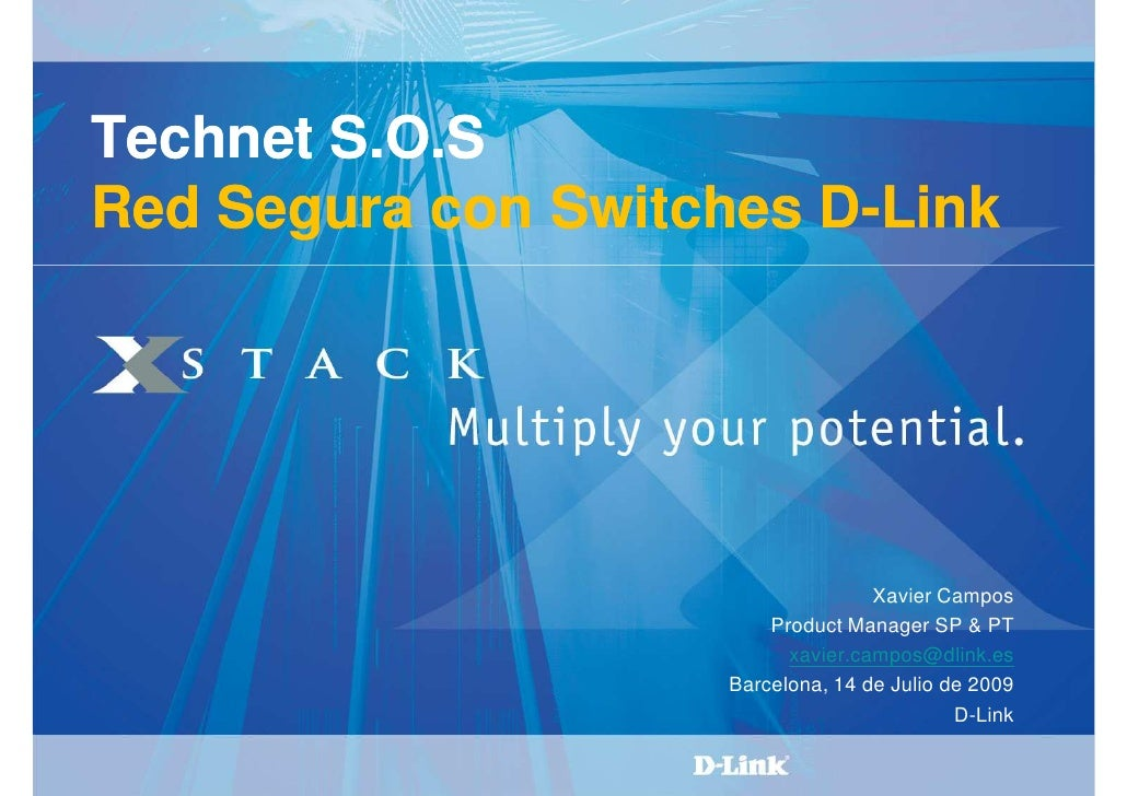 Technet S.O.S Red Segura con Switches D-Link                         D-                                         Xavier Cam...