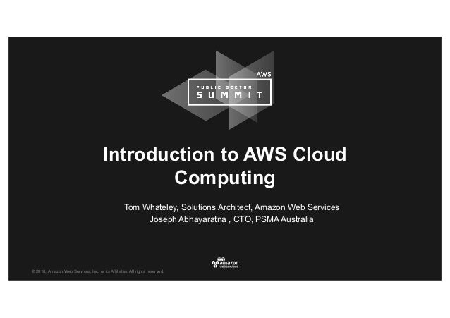 © 2016, Amazon Web Services, Inc. or its Affiliates. All rights reserved. Tom Whateley, Solutions Architect, Amazon Web Se...