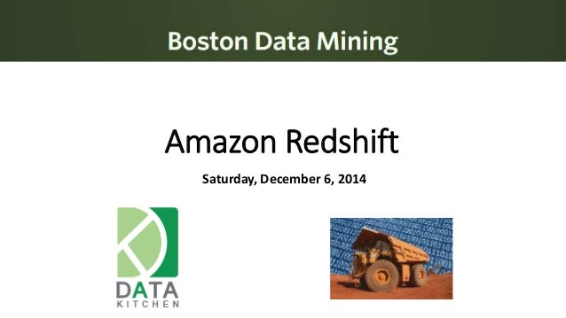 Amazon Redshift  Saturday, December 6, 2014