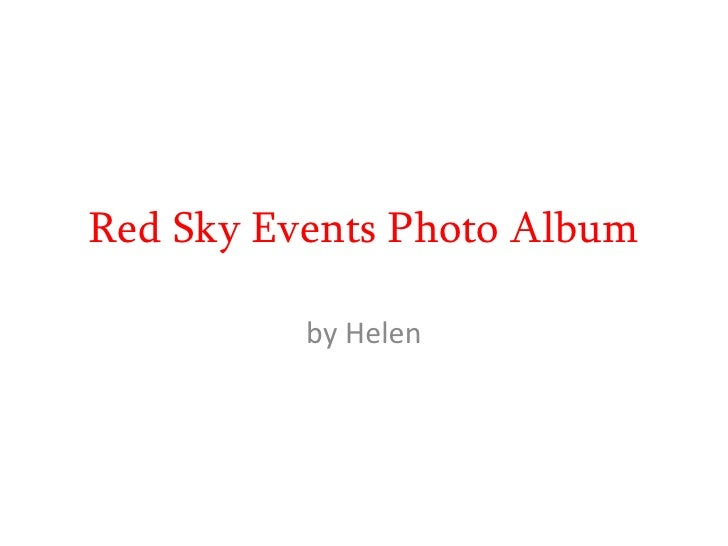 Red Sky Events Photo Album<br />by Helen<br />