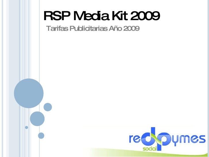 RSP Media Kit 2009 Tarifas Publicitarias Año 2009