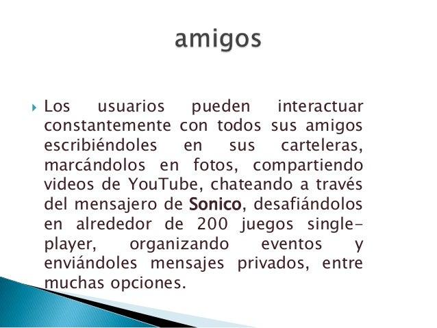    Cada miembro de Sonico puede    pertenecer a distintas redes (divididas    en regiones geográficas, universidades    y...