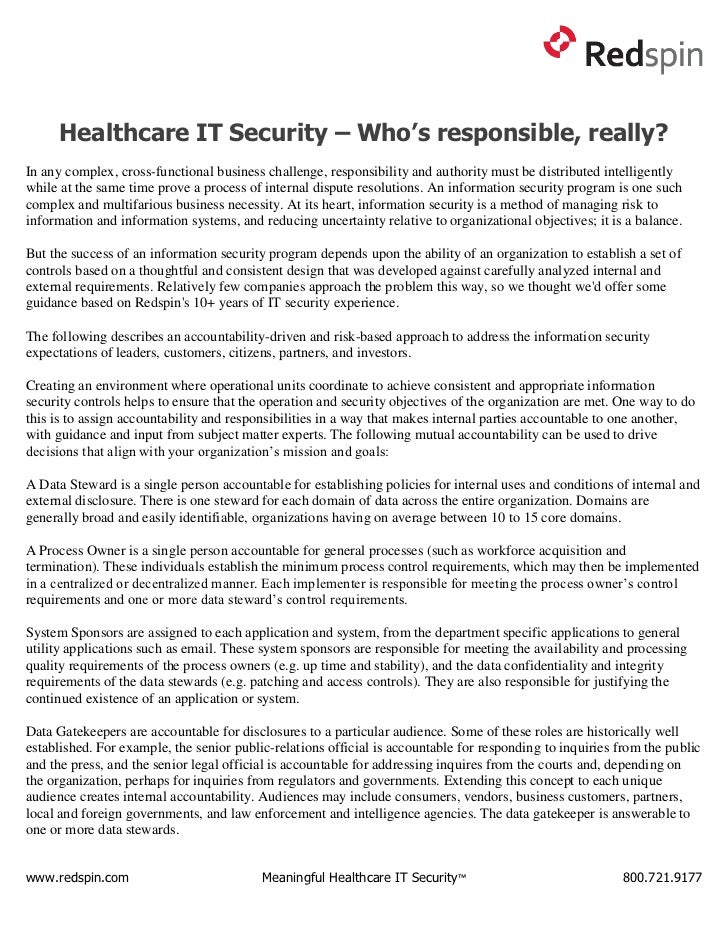Healthcare IT Security – Who's responsible, really?In any complex, cross-functional business challenge, responsibility and...