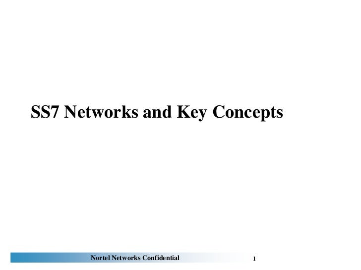 SS7 Networks and Key Concepts<br />