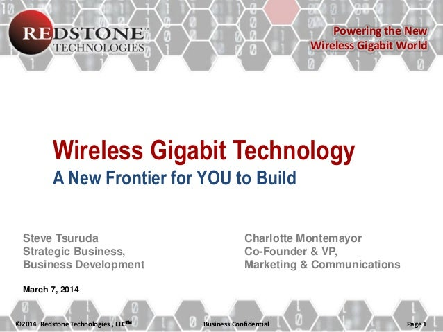 Powering the New Wireless Gigabit World  Wireless Gigabit Technology A New Frontier for YOU to Build Steve Tsuruda Strateg...