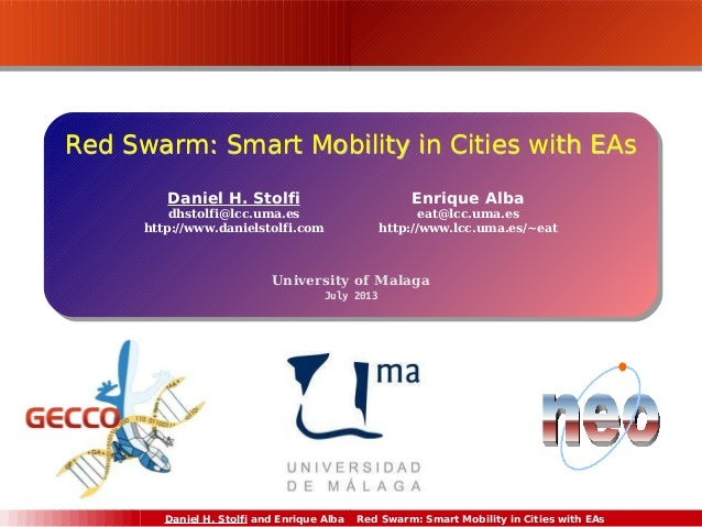 Red Swarm: Smart Mobility in Cities with EAs (GECCO'13) Slide 2